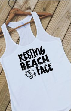 Resting Beach Face Beach Shirt Boating by ForeverStrongApparel More - large size womens clothing, wholesale womens clothing, clothing womens dresses Beach Tanks, Beach Shirts, Vacation Shirts, Boating Outfit, Beachwear For Women, Swagg, Summer Outfits, Beach Outfits Women Vacation, Shirt Designs