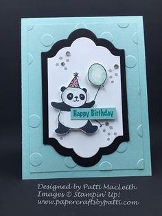 Papercrafts by Patti: Party Pandas Happy Birthday http://www.papercraftsbypatti.com/2018/02/party-pandas-happy-birthday.html