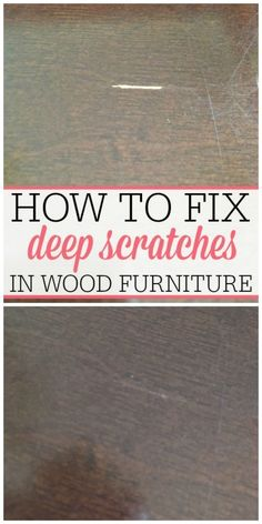 Get rid of the deep scratches in your wood furniture. It's easy. See all the details to get your furniture looking new again! (Diy Wood Work To Get) All Wood Furniture, Do It Yourself Furniture, Furniture Repair, Woodworking Furniture, Woodworking Tips, Furniture Projects, Furniture Plans, Diy Projects, Furniture Design