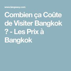 Combien ça Coûte de Visiter Bangkok ? - Les Prix à Bangkok