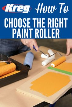 How To Choose the Right Paint Roller | When you're painting a project, using a roller can really speed things up. Before you start, though, make sure you're using the right type of roller. Here's what you'll want to know about the difference between foam rollers and regular nap rollers.
