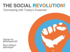 social-revolution-connecting-with-todays-customer by HubSpot All-in-one Marketing Software via Slideshare