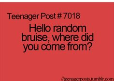 It isn't just me!?!? I wake up practically every morning with a new bruise!!!!