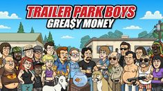 Trailer Park Boys Greasy Money Hack Tool Tested and Scanned