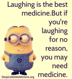 Laughing is the best medicine... #laugh #minions