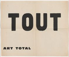 Tout (Everything). The Gilbert and Lila Silverman Fluxus Collection Gift. Handwritten Typography, Typography Love, Hand Lettering Fonts, Typography Prints, Graphic Design Typography, Font Design, Web Design, Type Design, Layout Design