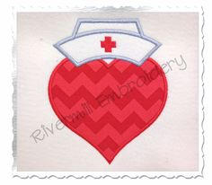 Applique Heart With Nurse Hat Machine Embroidery Design - 4 Sizes by RivermillEmbroidery on Etsy https://www.etsy.com/listing/164647320/applique-heart-with-nurse-hat-machine