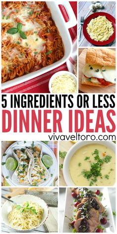 5 ingredients or less dinner ideas!