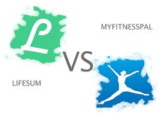LifeSum or MyFitnessPal??? Here's my opinion as a newbie of this lifestile!