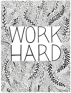 Work Hard Silkscreen Poster by Erin Dollar