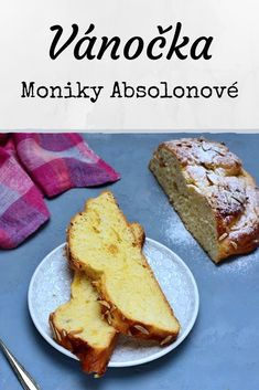 Vánočka podle originálního receptu Moniky Absolonové. Jednoduchá vánočka, vláčná, není suchá. Jednoduchý recept. Sweet Desserts, Sweet Recipes, My Dessert, Dessert Recipes, No Bake Cake, Pavlova, Bread Recipes, Banana Bread, French Toast