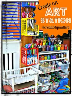 Create an Art Station #creativitymatters | Child Central Station