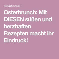 Osterbrunch: Mit DIESEN süßen und herzhaften Rezepten macht ihr Eindruck!