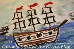 In fourteen hundred ninety-two Columbus sailed the ocean blue… The Nina, Pinta and Santa Maria This tutorial is going to give you and your students the joy of an ocean voyage, complete with flapping canvas and great big waves!  As you know, Columbus Day is upon us, and we must celebrate his journey to our shores with a chalk pastel painting. A big thank you