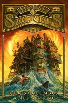 House of Secrets –  Chris Columbus and Ned Vizzini. I have to read it since he said it is for everyone who loved the Goonies!!