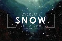 Snow Overlays by ArtistMef on Creative Market