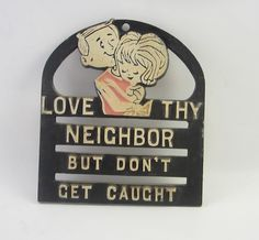 """Vintage Faux Cast Iron Trivet """"Love Thy Neighbor, but Don't Get Caught"""" by RockingRetroRarities on Etsy"""