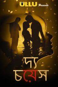 The Choice 2019 Ullu Hindi Web Season Complete The Choice