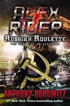 Russian roulette / Anthony Horowitz.