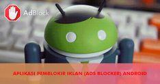 15 Pemblokir Iklan 'AdBlocker' Menghapus Iklan Mengganggu Yoshi, Android, Samsung, Ads, Youtube, Fictional Characters, Youtubers