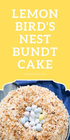 This Easter cake is for the birds! Well sort of. A subtle lemon bundt cake is covered in frosting, toasted coconut, and filled with little candy eggs! This delicious bundt cake recipe is fun for all ages! Easy Easter Recipes, Lemon Bundt Cake, Easter Cake, Toasted Coconut, Easter Brunch, Comfort Foods, Frosting, Cake Recipes, Eggs