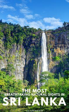 The Most Breathtaking Natural Sights in Sri Lanka|Pinterest: theculturetrip