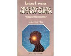 Libro Muchas Vidas, Muchos Sabios, de Brian L. Weiss.