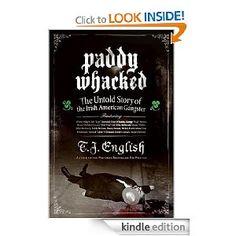 Paddy Whacked - a great history of the Irish and Italian Mafia in America