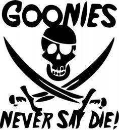 Goonies Never Say Die Skull Swords Decal Sticker Yeti Cooler Stickers, Cool Stickers, Bumper Stickers, Car Decals, Vinyl Decals, Macbook, Tumbler Designs, Vinyl Projects, Silhouette Cameo