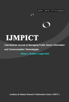 The International Journal of Managing Public Sector Information and Communication Technologies ( IJMPICT ) is a quarterly open access peer-reviewed journal that publishes articles that contribute new results in regards to the use of information and communication technologies (ICT) in the public sector around the world.   http://airccse.org/journal/mpict/ijmpict.html