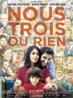 Nous trois ou rien de Kheiron (2015 - Nov.). Portrait d'une famille dans la réalité historique du régime iranien et du monde des banlieues françaises de 70's à nos jours. Tout ça à coup de   dialogues absurdes et d'un comique de situation...bref,  Pourquoi pas !