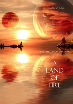 -4stars-  A Land of Fire (Book #12 in the Sorcerer's Ring) by Morgan Rice http://www.amazon.com/dp/B00ITFO7CU/ref=cm_sw_r_pi_dp_pU20vb0M1BSXZ