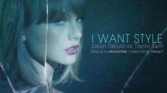 Mashup By MixmstrStel / Video Edit By Panos T.  Download: https://hearthis.at/mixmstrstel/jason-derulo-vs-taylor-swift-i-want-style-mashup-by-mixmstrstel/  The Mix Includes: Jason Derulo - Want You To Want Me Taylor Swift - Styke  Become a fan: https://www.facebook.com/PanosT.VideoEdits https://www.facebook.com/MixmstrStel
