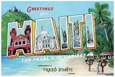 Greetings From Haiti postcard! Made by www.trezodhaiti.com