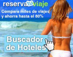 Reserva de Hoteles Baratos http://www.reservatuviaje.es/hoteles/  Viaja barato  encuentra los hoteles, vuelos y cruceros Más Baratos para tus Vacaciones. Ofertas de última hora y Los Mejores chollos para tus Vacaciones