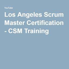 Los Angeles Scrum Master Certification - CSM Training