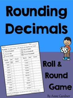 Keep students engaged as they work to master rounding decimals with this simple Roll and Round game! ($)