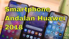 5 Smartphone Andalan Huawei di Tahun 2018 Kamera P20 Terbaik Sampai Saat... Smartphone, Education, Onderwijs, Learning