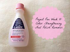Project Pan Week 11: Cutex Strengthening Nail Polish Remover