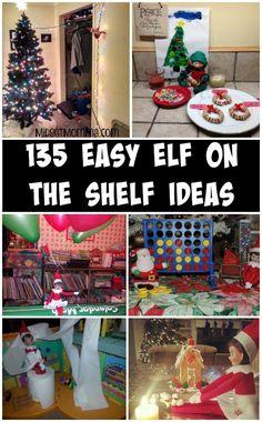 135 EASY and Simple Elf on the Shelf Ideas