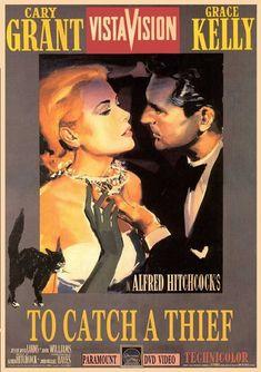 Caccia al ladro 1955 di Alfred Hitchcock con Grace Kelly e Cry Grant Classic Movie Posters, Movie Poster Art, Classic Movies, Alfred Hitchcock, Cary Grant, Cinema Posters, Film Posters, Old Movies, Vintage Movies