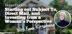 BP Radio Podcast 002: Starting Out with Karen Rittenhouse – Subject To, Direct Mail, and Investing from a Woman's Perspective