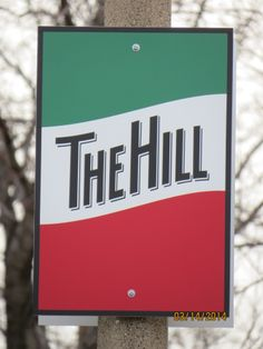 """The Hill"" in Saint Louis, MO is full of great Italian restaurants as well."