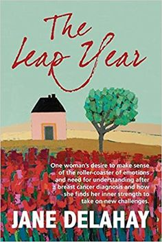 My first book is called the Leap Year, it is part memoir about my own cancer story and my love affair with yoga and part travel journal about trekking in Tuscany. The Leap Year explores the various challenges I faced. Understanding Emotions, Life Falling Apart, Laughing And Crying, Worst Day, How To Raise Money, Breast Cancer, Good Books, The Book, How To Find Out