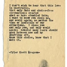 By author Tyler Knott: Typewriter Series #1440 by Tyler Knott Gregson ___ Chasers of the Light & All The Words Are Yours are Out Now! #tylerknott #writinglife #favouriteauthor