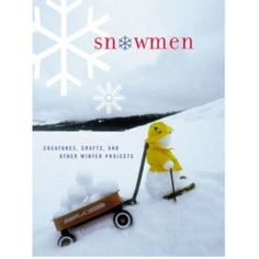 You can see how wondrous, wacky and wittythe snowmen in this book are from the examples below.