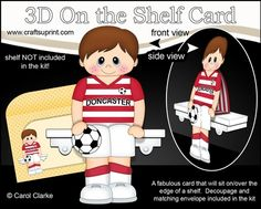 **COMING SOON** -  This Football On the Shelf Card Kit will be available here within 2 hours - http://www.craftsuprint.com/carol-clarke/?r=380405