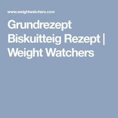 Grundrezept Biskuitteig Rezept | Weight Watchers