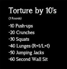 Torture by 10s; add a Lego walk to that too and I'm set for the day lol