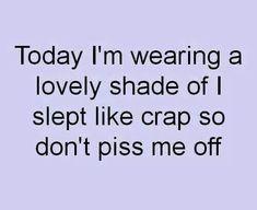 Lately I feel like that everyday